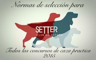 Normas de Selección Para Concursos de Caza Practica 2015 Setter Club España